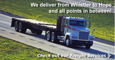 Burrard Transport Freight Services - We deliver from Whistler to Hope and all points in between!